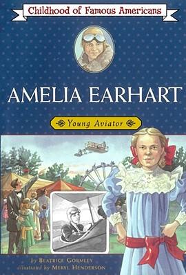 Amelia Earhart By Gormley, Beatrice/ Henderson, Meryl (ILT)